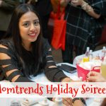 Holiday Soiree with Momtrends 2017!